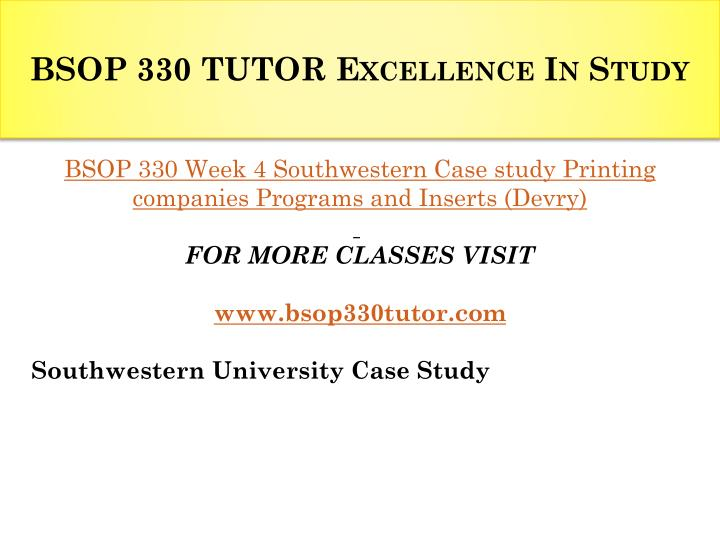 southwestern university case study Operations analysis week 7 case study 2: southwestern university a (pp 94-95) see the case studies assignment rubric in doc sharing for assignment details.