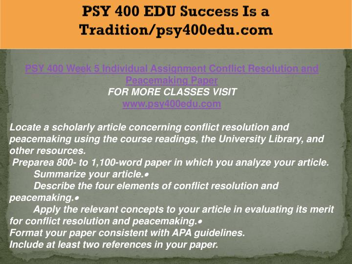 PSY 400 EDU Success Is a Tradition/psy400edu.com