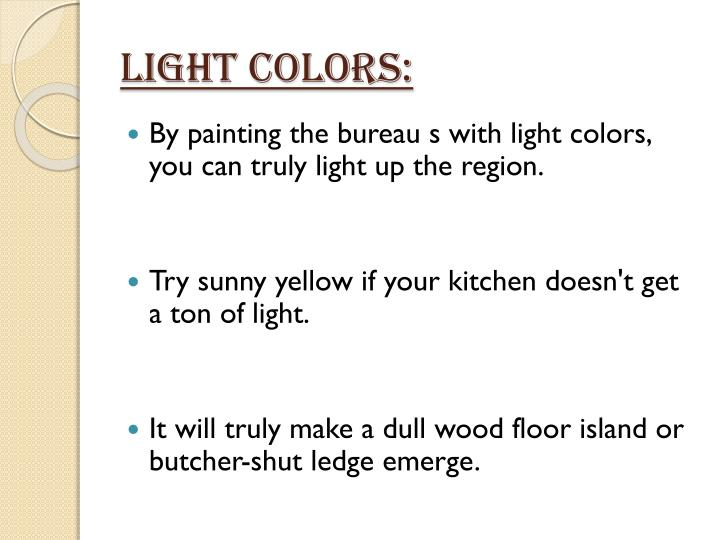 Light colors: