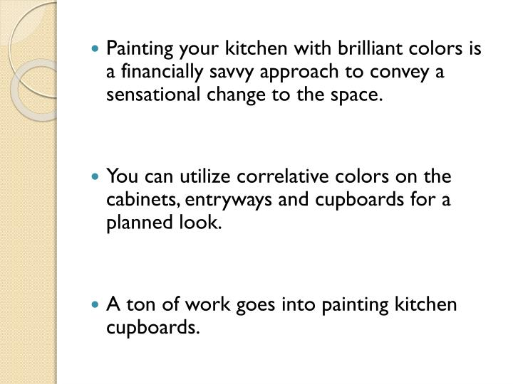Painting your kitchen with brilliant colors is a financially savvy approach to convey a sensational change to the space.