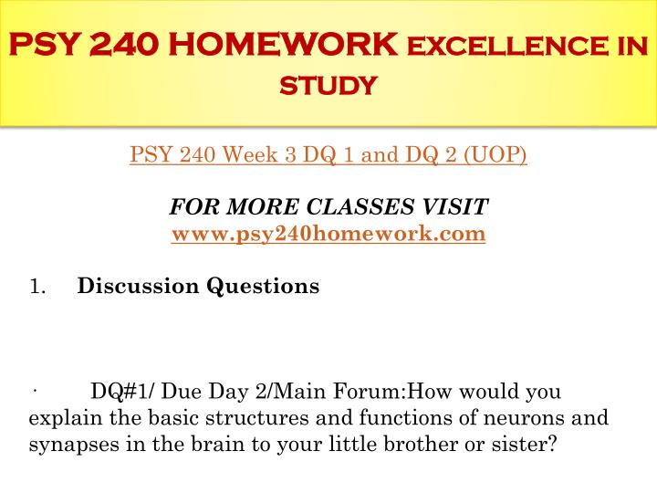 psy 240 the brain College essay writing service checkpoint: brain studies: due day 5/main forum: post a 5- to 7-slide microsoft®powerpoint® presentation on the following: briefly summarize the various methods.