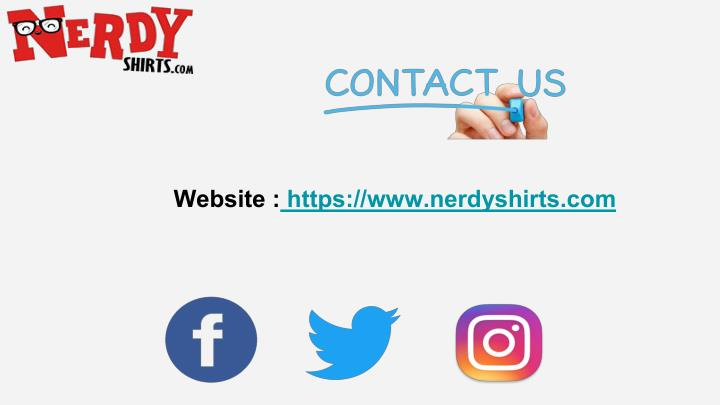 Website : https://www.nerdyshirts.com