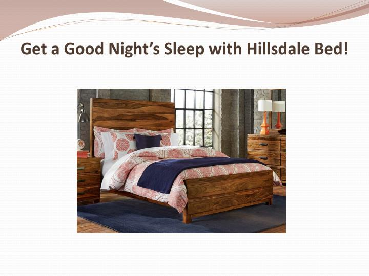 Ppt Get A Good Night S Sleep With Hillsdale Bed