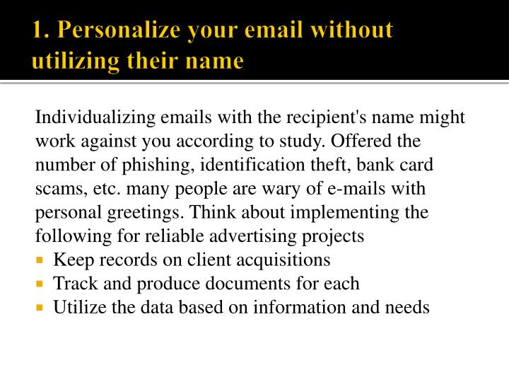 Individualizing emails with the recipient's name might