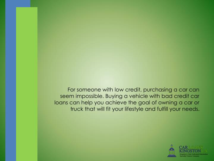 For someone with low credit, purchasing a car can seem impossible. Buying a vehicle with bad credit ...
