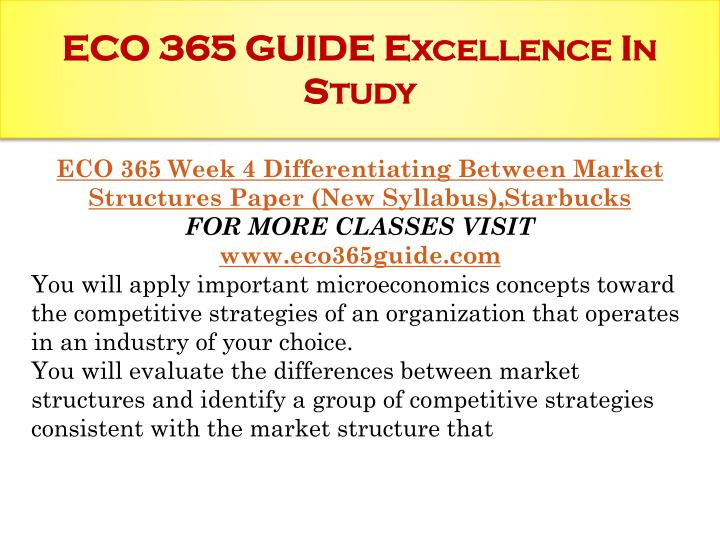 week 4 differentiating between market structures Eco 365 week 4 differentiating between marketstructures presentation (mayo clinic)click below link to.