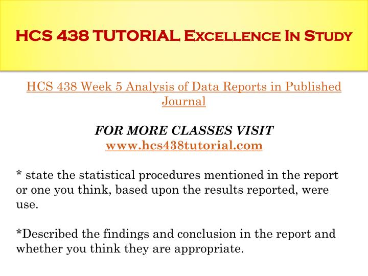 hcs 438 using statistical information For more classes visit wwwhcs438martcom hcs 438 week 2 checkpoint uses of statistical information.
