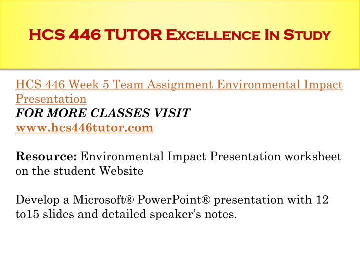 HCS 446 TUTOR Excellence In Study