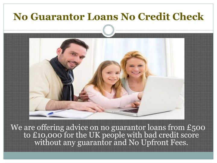 PPT - No Guarantor Loans UK PowerPoint Presentation - ID:7399593