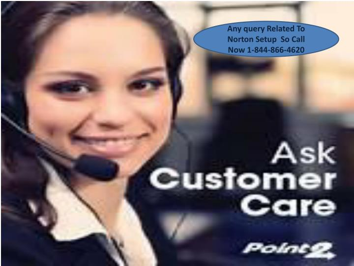 Any query Related To Norton Setup  So Call Now 1-844-866-4620