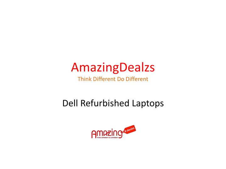 Amazingdealzs think different do different