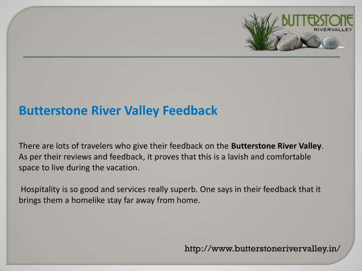 Butterstone River Valley Feedback