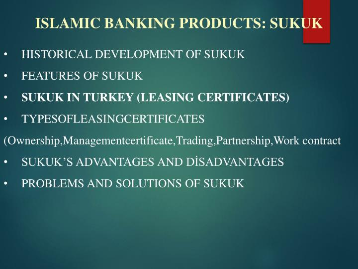ISLAMIC BANKING PRODUCTS: SUKUK
