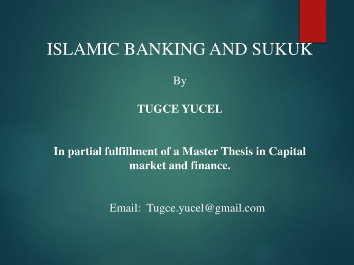 ISLAMIC BANKING AND SUKUK