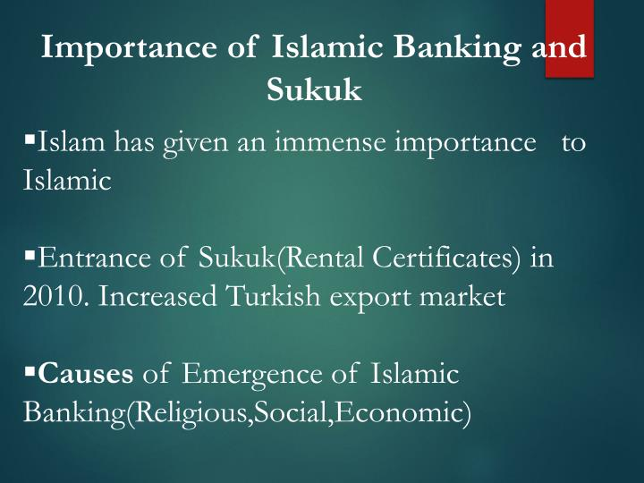 Importance of Islamic Banking and Sukuk