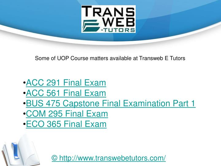 uop acc 537 final exam Uop e help uop students get new courses of acc 291 & acc 561 final exam, com 295 & com 537 final exam, eco 365 final exam questions & answers free inside the uop e help, usa.