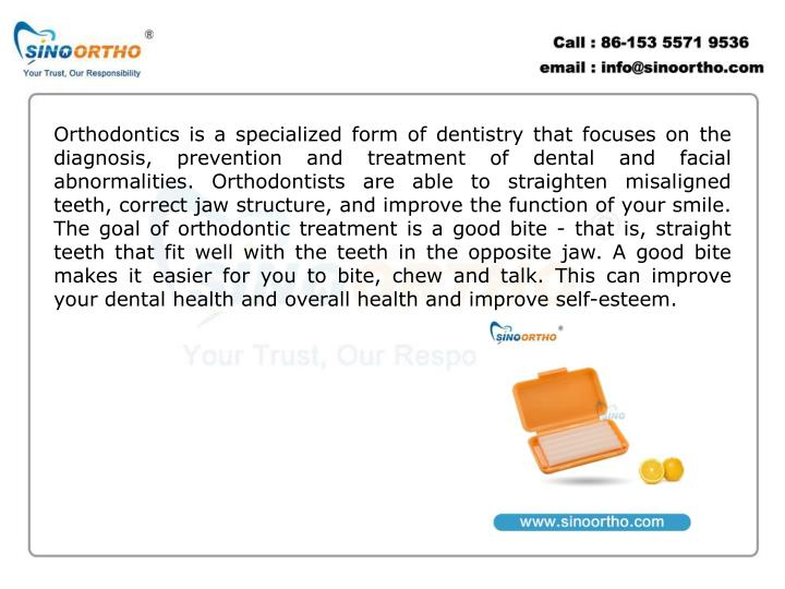 Orthodontics is a specialized form of dentistry that focuses on the diagnosis, prevention and treatm...