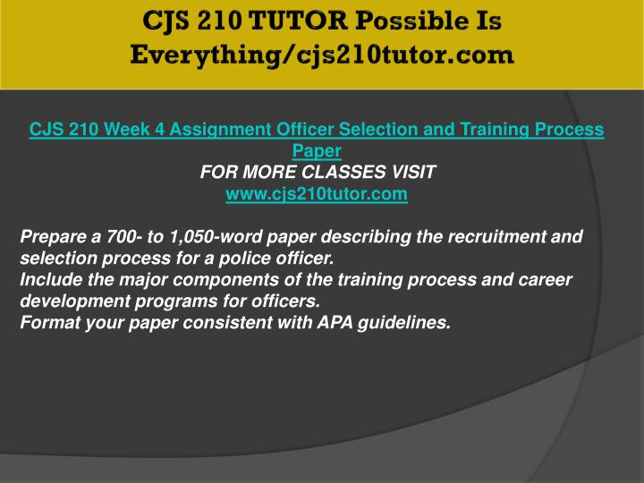 CJS 210 TUTOR Possible Is Everything/cjs210tutor.com