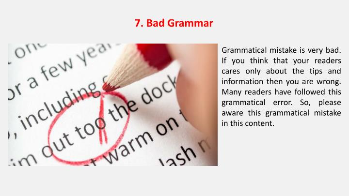 7. Bad Grammar