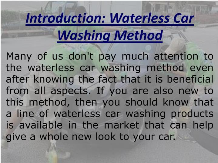 Introduction: Waterless Car Washing Method