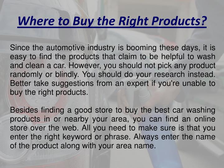 Where to Buy the Right Products?