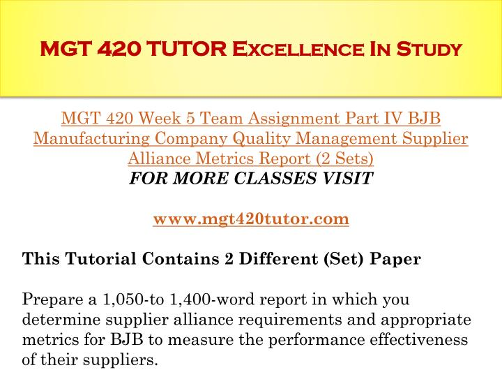 PPT - MGT 420 TUTOR Excellence In Study / mgt420tutor.com