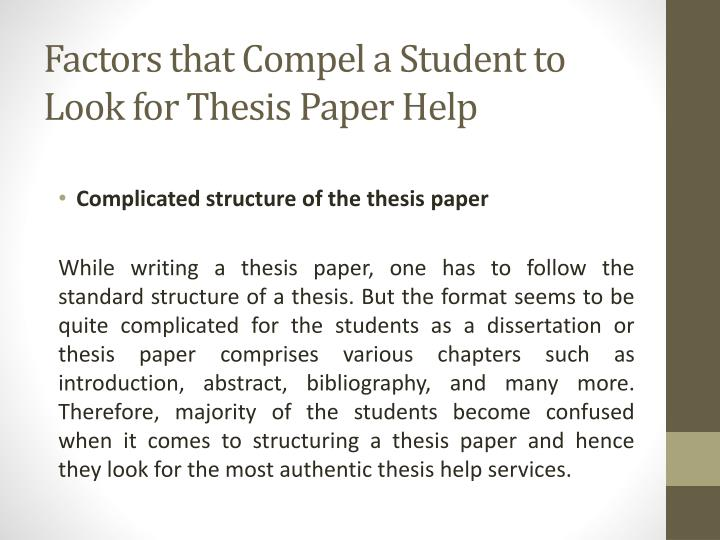 Factors that compel a student to look for thesis paper help