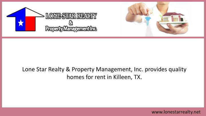 Lone Star Realty & Property Management, Inc. provides quality