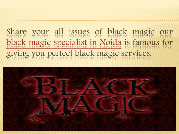 Share your all issues of black magic our