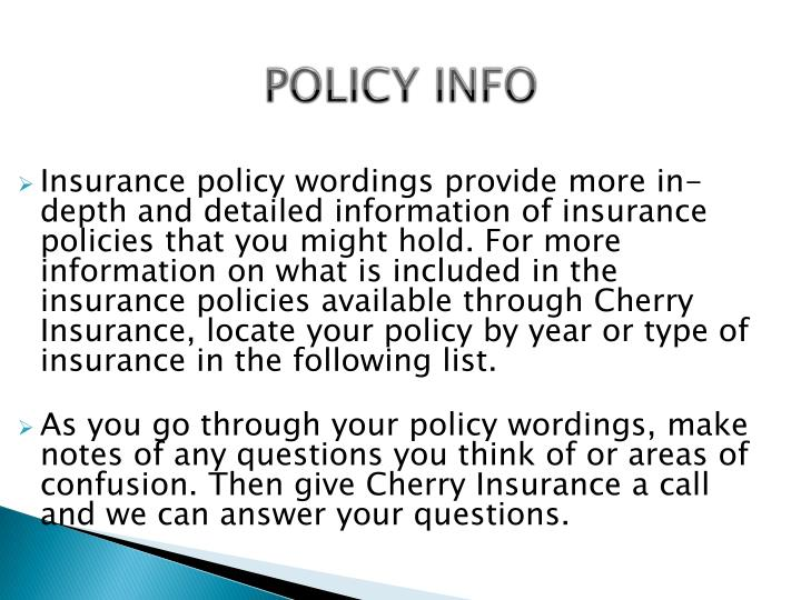 POLICY INFO