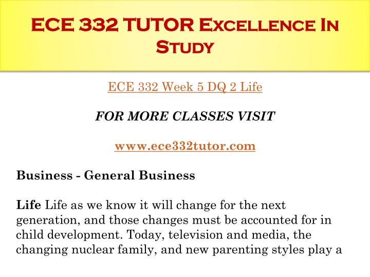 ece332 paper Ece 332 teaching effectively / ece332com - we are dedicated to helping you exceed  ece 315 week 3 dq 2 early literacy ece 315 week 3 final paper rough.