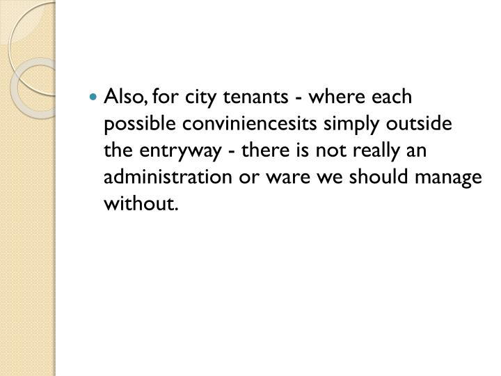 Also, for city tenants - where each possible