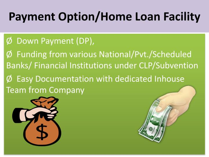 Payment Option/Home Loan Facility