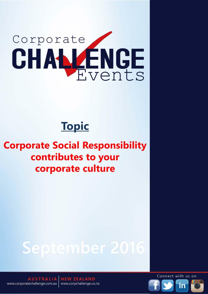 corporate social responsibility and corporate culture Building a corporate social responsibility (csr) culture within a small to  medium enterprise (sme) is possible, regardless of their size and business  model.