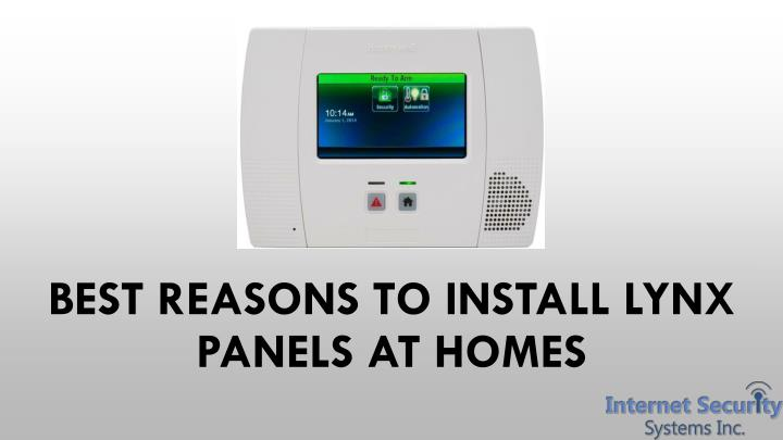 Best reasons to install lynx panels at homes