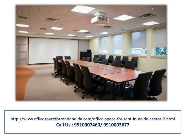 http://www.officespaceforrentinnoida.com/office-space-for-rent-in-noida-sector-2.html