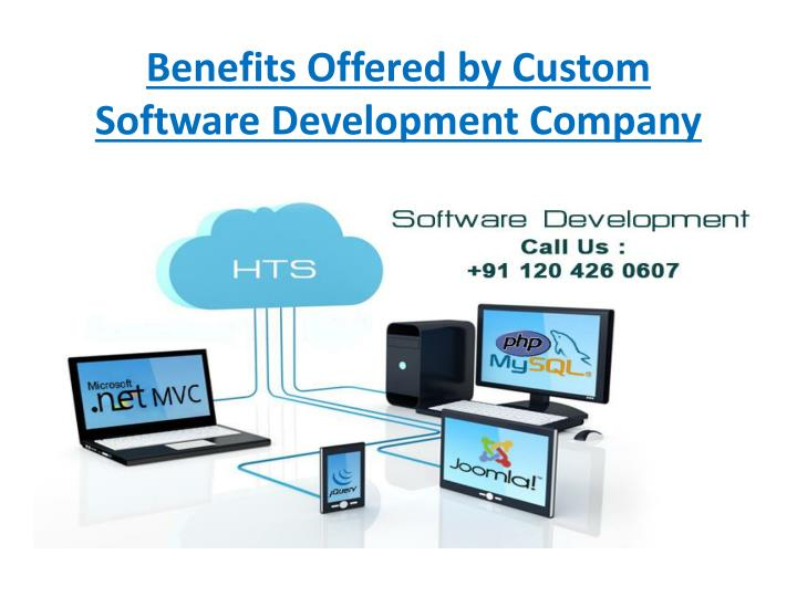 PPT - Benefits Offered by Custom Software Development ...