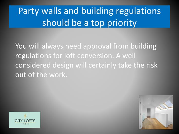 Ppt 3 things to consider before deciding on a loft for Party wall regulations