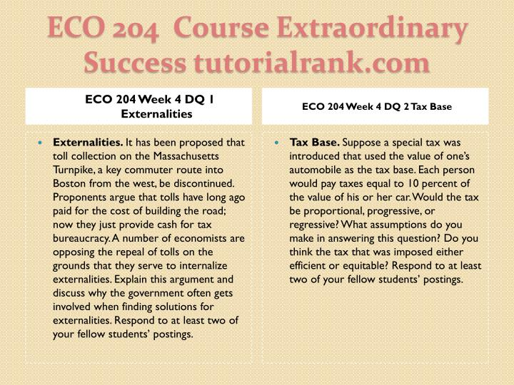ECO 204 Week 4 DQ 1 Externalities