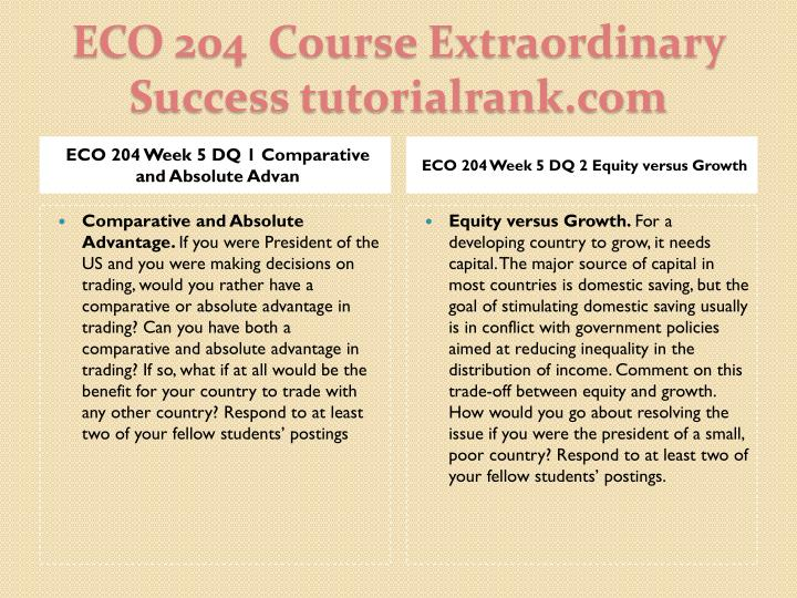 ECO 204 Week 5 DQ 1 Comparative and Absolute Advan