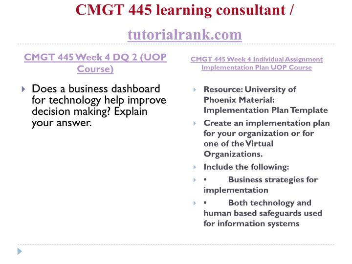 cmgt445 implementation plan presentation Cmgt 445 week 1 individual assignment preparing for system implementationsuccessfully project and who will approve your week four implementation plan individual assignment preparing for system implementation cmgt 445 week 2 team assignment implementation resource planning.