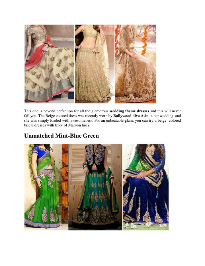 Ppt 7 awesome bridal wear colors other than red or pink for What to wear to a wedding other than a dress