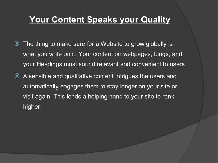 Your Content Speaks your Quality
