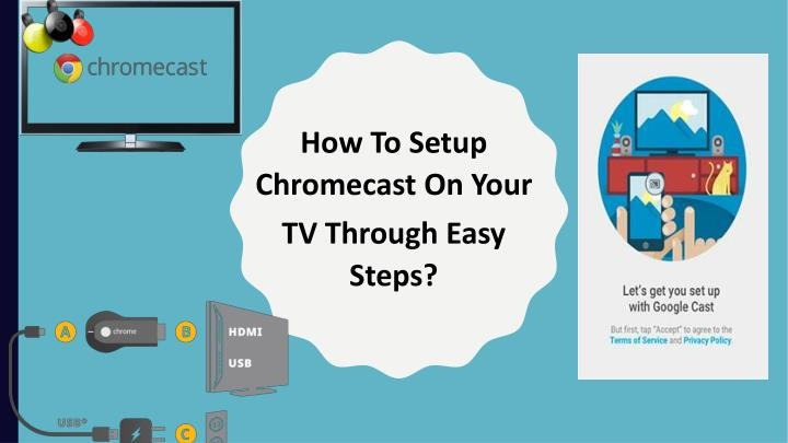 How To Setup Chromecast On Your