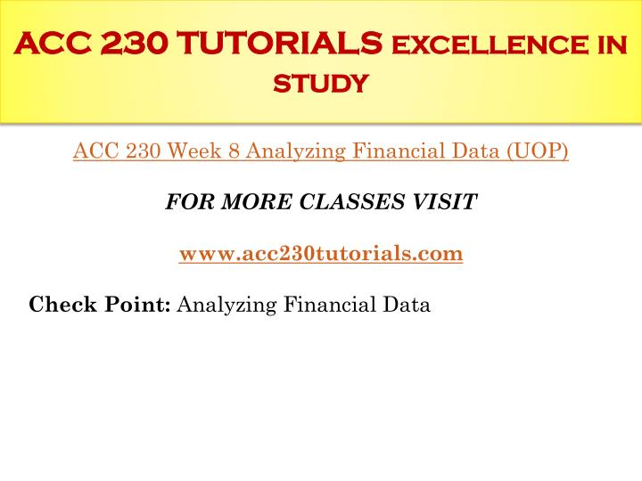 ACC 230 TUTORIALS excellence