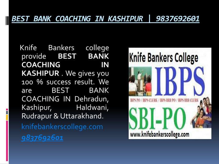 BEST BANK COACHING IN KASHIPUR