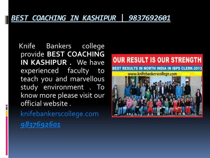 BEST COACHING IN KASHIPUR