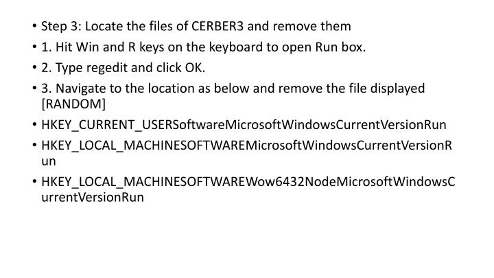 Step 3: Locate the files of CERBER3 and remove them