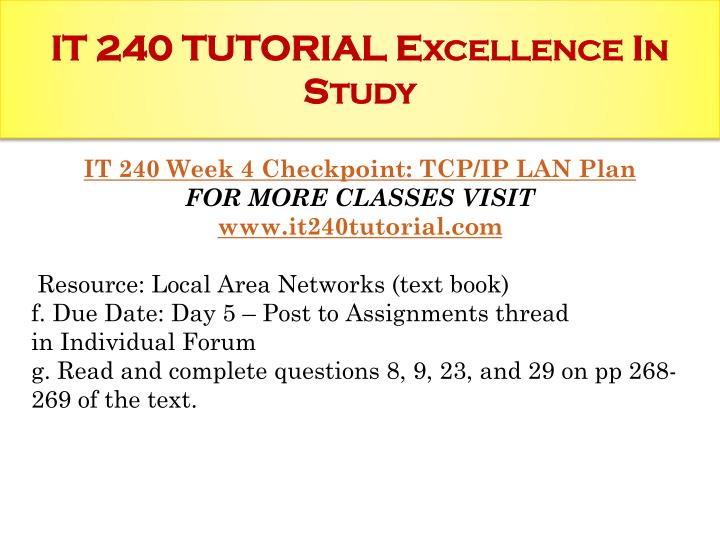 it 240 checkpoint network consultant scenario It 240 week 3 checkpoint network consultant scenario.