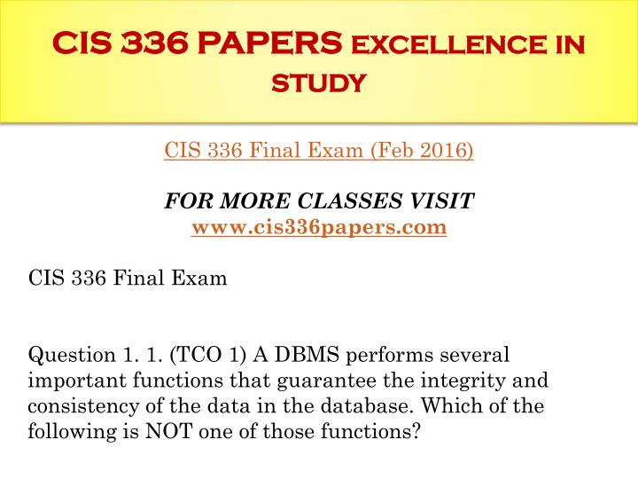 Cis 336 papers excellence in study